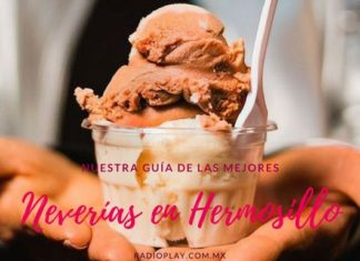 Neverías en Hermosillo
