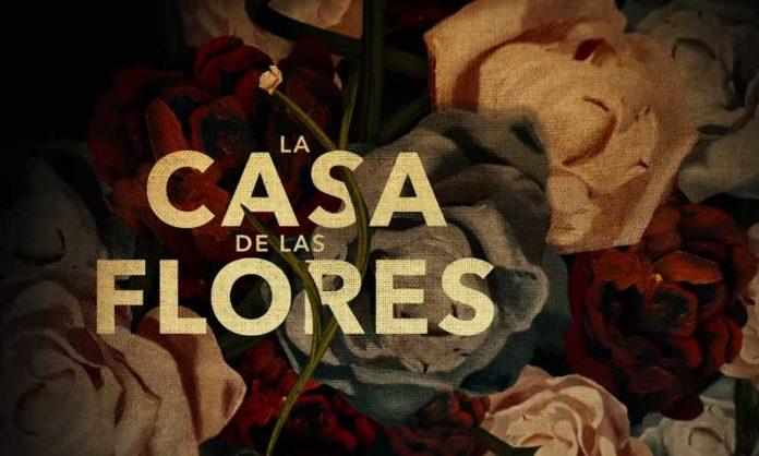 La casa de las flores segunda temporada llega en octubre
